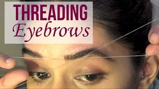 How To Eyebrow Threading Tutorial