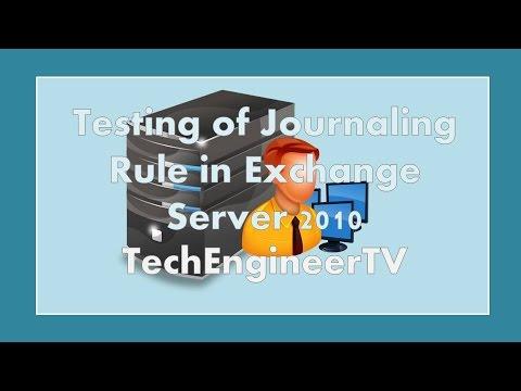 Testing of Journaling Rule in Exchange Server 2010