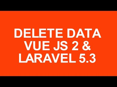 Laravel 5.3 With Vue Js 2 Crud Tutorial delete data with bootstrap