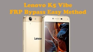 Lenovo Vibe K5 Note FRP Rest (Google Account Bypass) Done