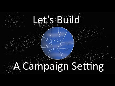 Let's Build a Campaign Setting - Physical World Attributes