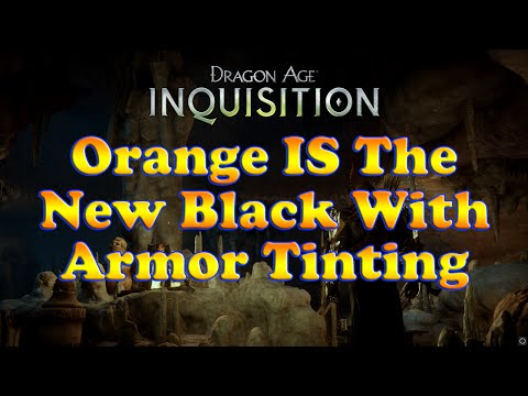 Dragon Age Inquisition - Customize & Dye Your Armor and Helm Color With Armor Tinting