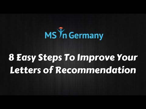 8 Easy Steps To Improve Your LORs - MS in Germany™