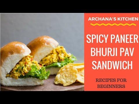 Spicy Paneer Bhurji Pav Sandwich - Sandwich Recipes By Archana's Kitchen