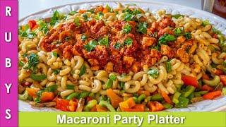 Macaroni Party Pasta Platter Colorful & Tasty Presentable Recipe for any Dawat in Urdu Hindi - RKK