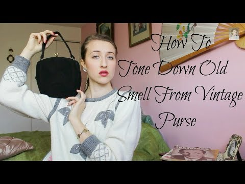 How To Tone Down The Old Smell From Vintage Purse