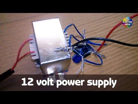 12 Volt Supply [ Part A ]  Hindi Electronics आसान तरीके से कैसे बनाएँ   [ELECTRO INDIA]
