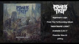 "Power Trip - ""Nightmare Logic"""