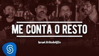 Israel e Rodolffo - Me Conta o Resto (Part. Edson e Hudson) - Acústico | Ao Vivo [Vídeo Oficial]