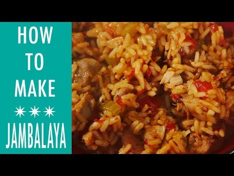 How To Make Jambalaya - Smoked Sausage & Chicken Jambalaya Tutorial