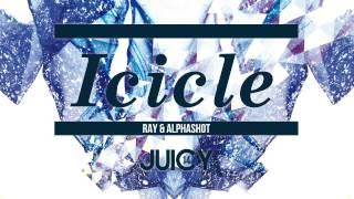 Icicle (Original Mix) / Ray & Alphashot