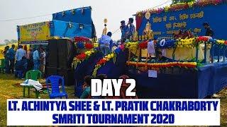 Lt. Achintya Shee & Lt. Pratik Chakraborty Smriti Tournament 2020 Singur DAY 2: All Matches