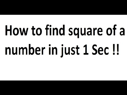 How to find Square of a number in Just 1 Second !!