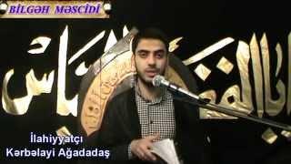 Kerbelayi Agadadas - imamet behsi 9. Bilgeh Ebdul Mescidi. 11.04.2014  Hazırladı: Bilgəh Məscidi - Günahkar Bəndə