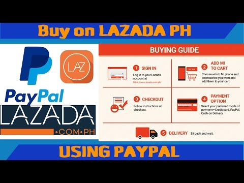 How to buy on lazada using Paypal account method 2017