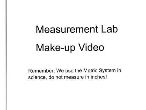 General Chemistry Measurement Lab Make up Video