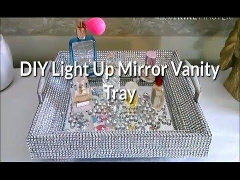 DIY/Glam/Light Up/ Mirror Vanity Tray