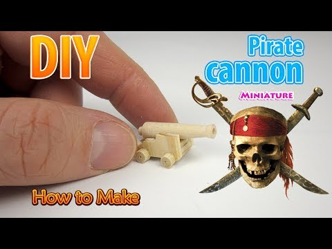 DIY Miniature Pirate cannon | DollHouse | No Polymer Clay!