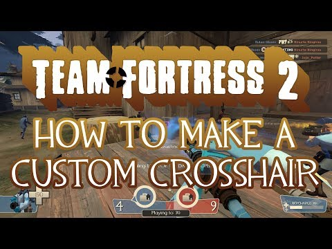 TF2: How to get my crosshair!!