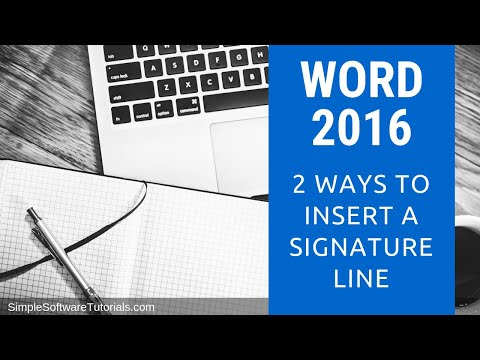 Tutorial: 2 Ways to Insert a Signature Line in Word 2016