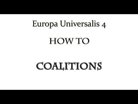 Europa Universalis 4 How To Coalitions - Tutorial