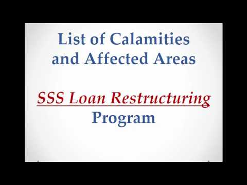 SSS Loan Restructuring Program   List of Calamities and Affected Areas