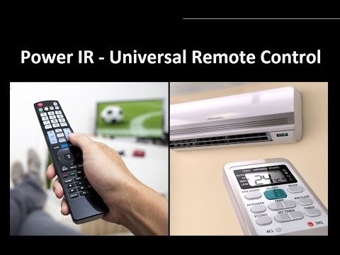 Power IR - Universal Remote Control - Android application - Samsung , LG , HTC with IR blaster