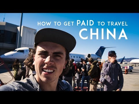 How to Get PAID to Travel to China