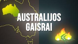 AIŠKINAM: Australijos gaisrai