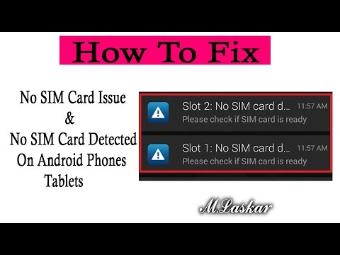 How To Fix No SIM Card Issue & No SIM Card Detected On Android Phones / Tablets ?