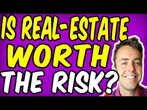 Getting Into Real-Estate Worth The Risks?