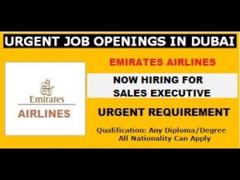 JOBS IN DUBAI | SALES EXECUTIVE IN EMIRATES AIRLINE OPENINGS| Dubai Latest Job 2018