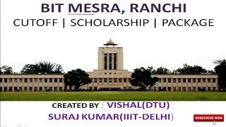 BIT MESRA - Cutoff   Fees and Scholarship   Placement