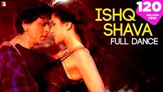 Ishq Shava - Full Song | Jab Tak Hai Jaan | Shah Rukh Khan | Katrina Kaif | Shilpa Rao | Raghav