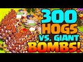Clash Of Clans 300 Hog Riders Vs Giant Bombs Coc Developer R