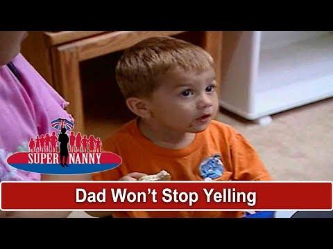 Dad Won't Stop Yelling At Kids | Supernanny
