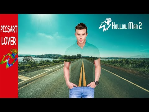 PICSART EDITING TUTORIAL HOW TO MAKE INVISIBLE CLOTH HOW TO MAKE HOLO MAN NEW EASY TRICK MANIPULATON
