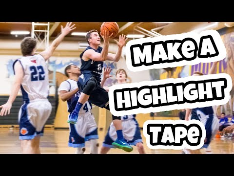 How To Make a Basketball Highlight Tape | Get Recruited in Basketball
