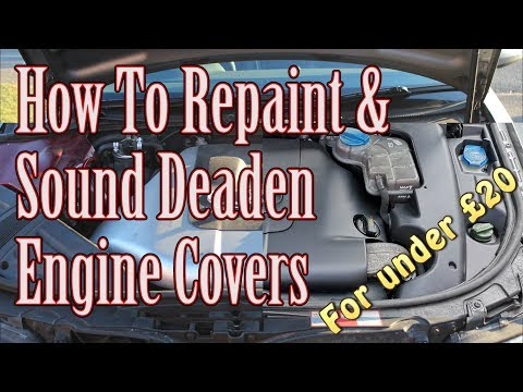 How to refresh/respray and sound deaden engine covers cheaply