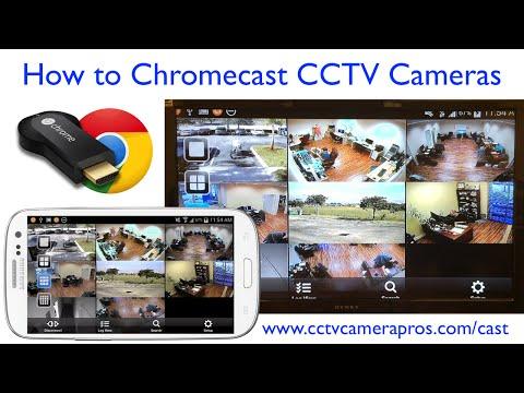 Watch CCTV Camera Video Surveillance on TV with Chromecast