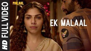 EK MALAAL Full Video Song  | Malaal | Sharmin Segal | Meezaan | Sanjay Leela Bhansali |Shail Hada