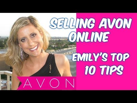 Selling Avon Online: Emily's Top 10 Tips