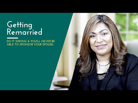 #28: Get remarried right to avoid problems with spousal sponsorship