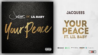 Download Jacquees - Your Peace Ft. Lil Baby Video