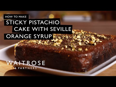Sticky Pistachio Cake with Seville Orange Syrup | Waitrose