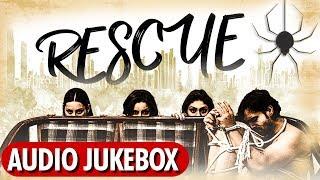 Rescue | Audio Jukebox Songs | Rahul Ganesh, Sreejita, Rani, Ishita, Megha | Bollywood Movie 2019