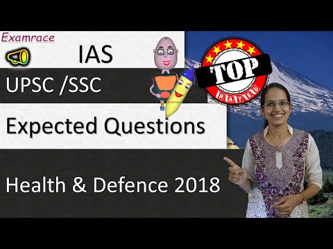 Expected Questions on Health & Defence 2018 - IAS UPSC /SSC