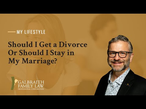 Should I Get a Divorce Or Should I Stay in My Marriage?