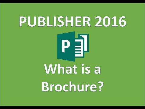 Publisher 2016 - Discuss Advantages of the Brochure Medium