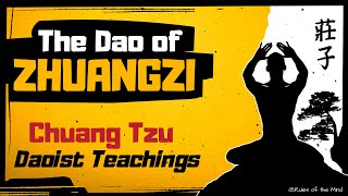 The Dao of Zhuangzi [ Chuang Tzu ☯ Daoist Teachings]